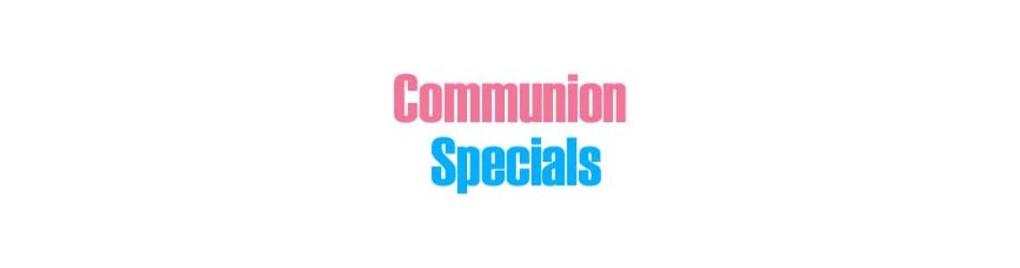 Communion Specials